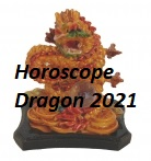 Horoscope Dragon 2021