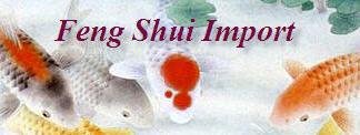 Feng Shui Import