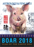 Lillian Too & Jennifer Too Fortune & Feng Shui 2018 Boar